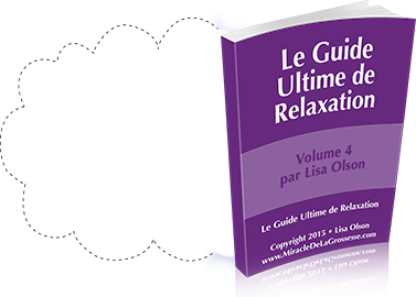The Ultimate Guide to Relaxation By Lisa Olson